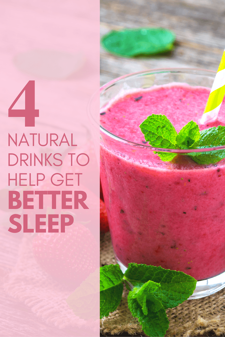 4 Natural Drinks to Help Get Better Sleep