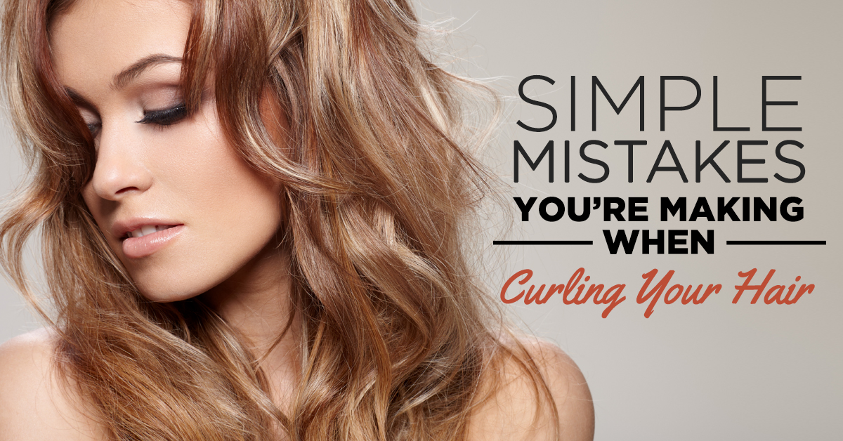 Simple Mistakes You're Making When Curling Your Hair