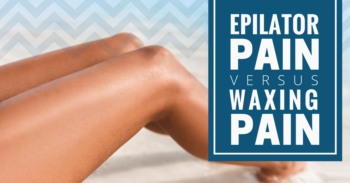 Epilator Pain vs Waxing Pain