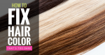 Simple Ways to Fix Hair Color That's Too Dark